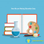 How we are making education easy